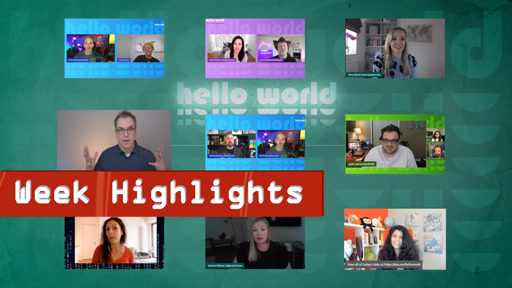 Hello World - Highlights - Week of April 26th, 2021