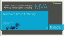 MVA: System Center Service Manager 2012: Automated Service Manager