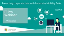 Protecting corporate data with Enterprise Mobility Suite
