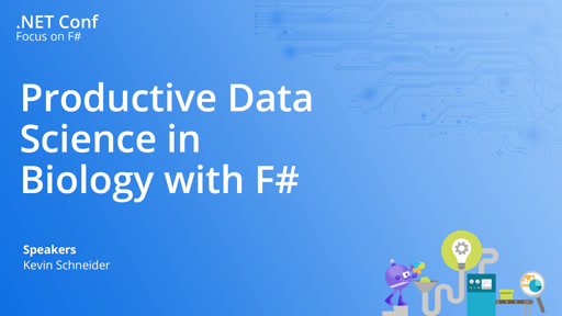 Productive Data Science in Biology with F#