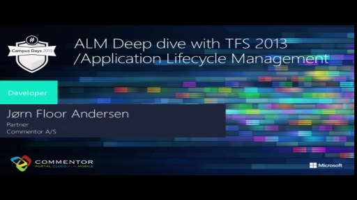 ALM Deep dive with TFS 2013 /Application Lifecycle Management