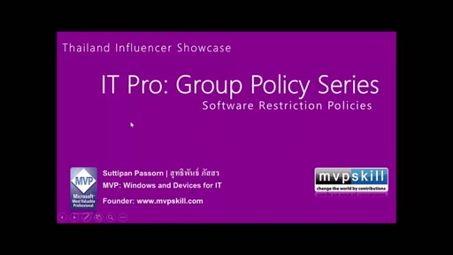 06 Suttipan Passorn -Group Policy Series: Understand Group Policy: Software Restriction Policy