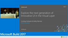 Explore the next generation of innovative UI in the Visual Layer