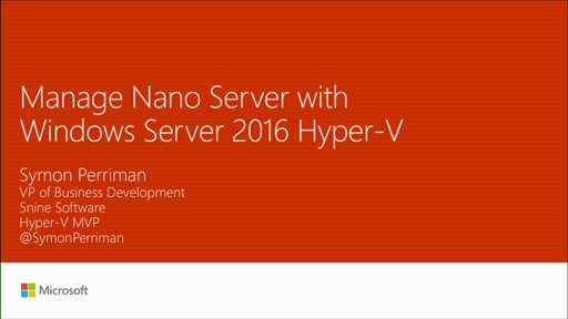 Manage Nano Server and Windows Server 2016 Hyper-V