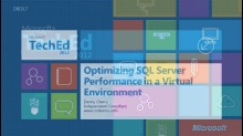 Optimizing Microsoft SQL Server Performance in a Virtual Environment