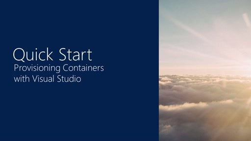 Quick Start #4: Provisioning Containers using Visual Studio