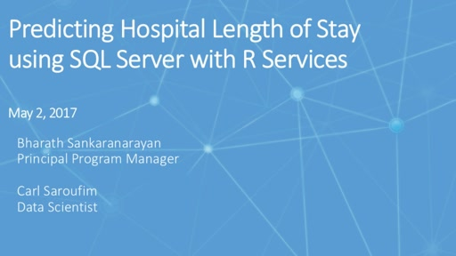 Predicting Hospital Length  of Stay using SQL Server with R Services