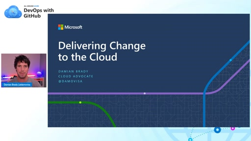 Session 4: Delivering Change to the Cloud