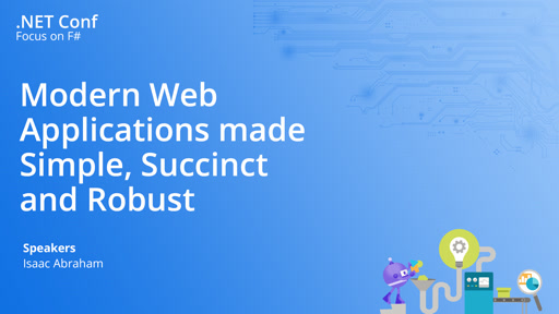 Modern Web Applications made Simple, Succinct and Robust