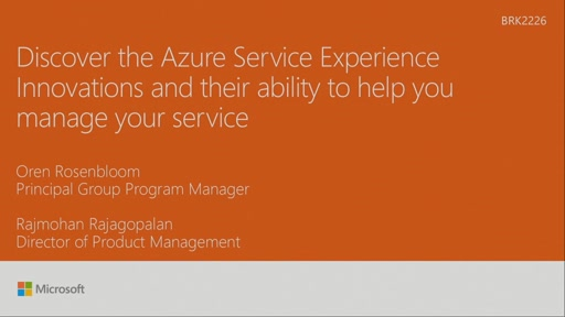 Discover the Azure Service Experience Innovations and their ability to help you manage your service