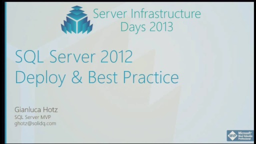 DB01 - SQL Server 2012 Deploy and Best Practice