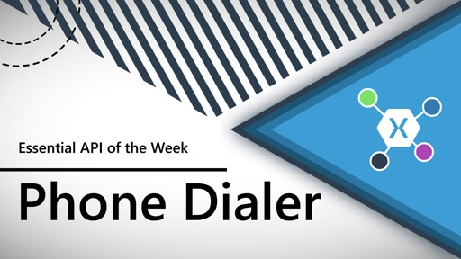 Phone Dialer (Xamarin.Essentials API of the Week)