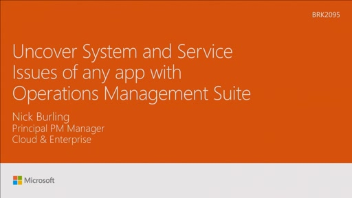Uncover system and service issues of any app with Operations Management Suite