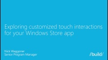 Exploring Customized Touch Interactions for Your Windows Store App