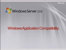 Windows Server 2008 Application Compatibility