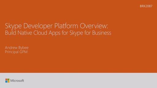 Build native cloud apps for Skype for Business: Skype Developer platform overview