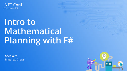 Intro to Mathematical Planning with F#