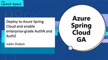 Deploy to Azure Spring Cloud and enable enterprise-grade AuthN and AuthZ