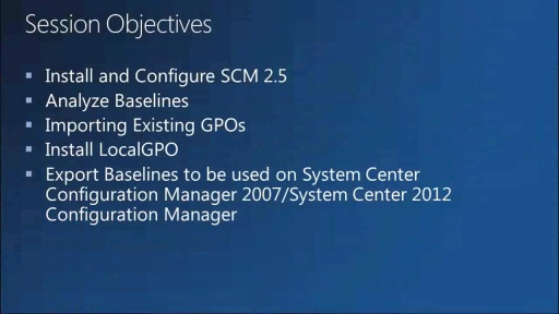 Security Compliance Manager (SCM): How to Streamline the Security Management Process for Windows Operating Systems and Microsoft Applications