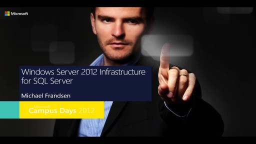 Storage og virtualisering med Windows Server 2012 og SQL Server 2012