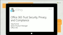 Office 365 Trust - Security, Privacy and Compliance