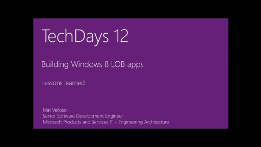 Building Windows 8 LOB apps: What have we learned so far, important things to keep in mind