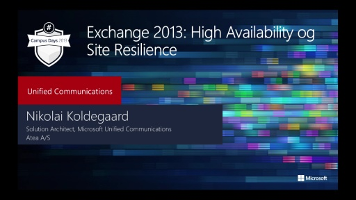Exchange 2013: High Availability og Site Resilience