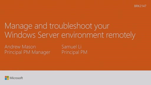 Manage and troubleshoot your Windows Server environment remotely