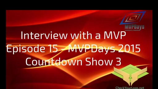 Episode 15 - MVPDays Community Roadshow Countdown Show 3