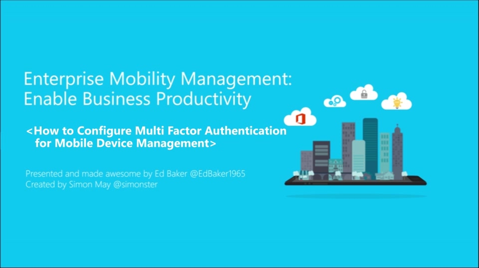 7 | How to Configure Multi-factor authentication for Mobile Device Management (MDM)