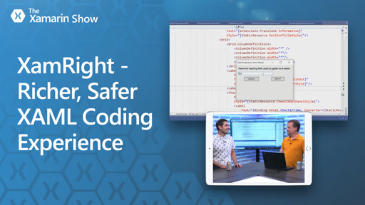 XamRight - Richer, Safer XAML Coding Experience | The Xamarin Show