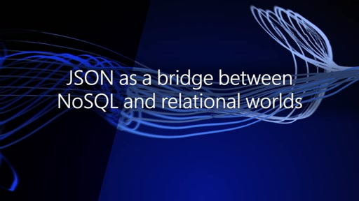 JSON as a bridge betwen NoSQL and relational worlds