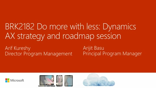 Do more with less: Dynamics AX strategy and roadmap session