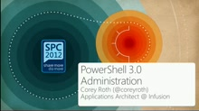PowerShell 3.0 Administration with SharePoint 2013