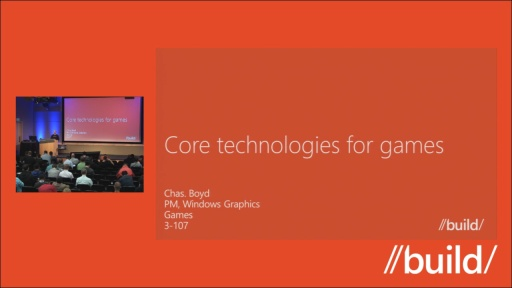 Core technologies for Windows 8 games
