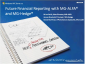 Future Financial Reporting withMG-ALFA and MG-Hedge