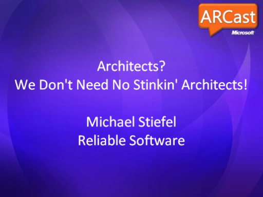 ARCast.TV - Architects? We Don't Need No Stinkin' Architects!
