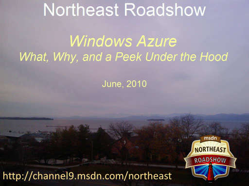 Northeast Roadshow: Introduction to Windows Azure