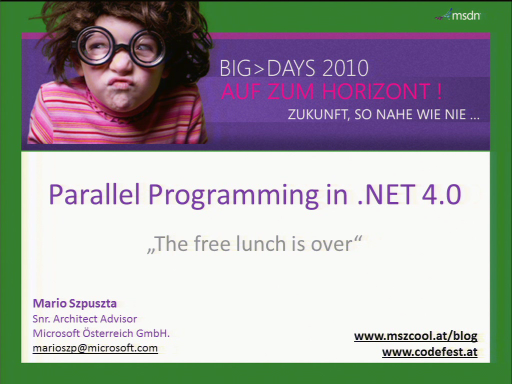 BigDays 2010 DevTrack 1 Session 4: Parallel Programming in .NET 4.0