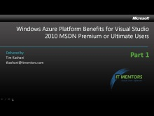 MSDN Azure Benefits How To, 1 of 3 (7 mins )