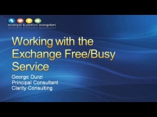 Session 5 - Part 3 - Working with the Exchange Free/Busy Service Using the Exchange Web Services Managed API 1.0