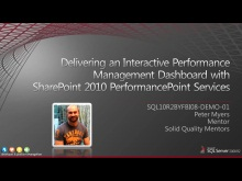 Demo: Delivering an Interactive Performance Management Dashboard with SharePoint 2010 PerformancePoint Services