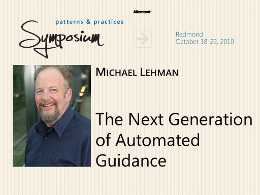 P&P Symposium 2010 - Next Generation of Automated Guidance - Michael Lehman