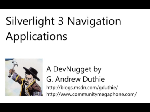 Introducing Silverlight Navigation Applications