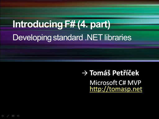 F# Webcast (IV.) - Developing standard .NET libraries