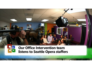 Office Intervention:  The Opera Episode - Part One