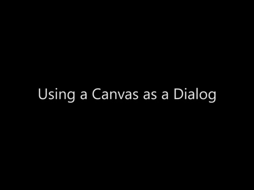 Using a Canvas as a Dialog - Day 3 - Part 5
