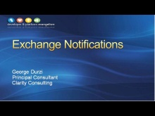 Session 5 - Part 4 - Exchange Notifications Using the Exchange Web Services Managed API 1.0