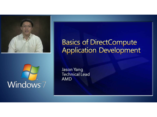 DirectCompute Lecture Series 120: Basics of DirectCompute Application Development