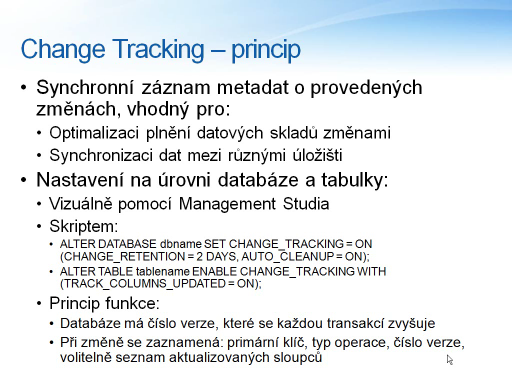 Change Tracking v SQL 2008 (CZ)